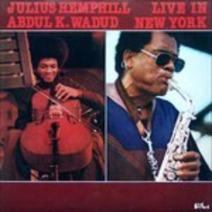CD Live in New York Julius Hemphill , Abdul Wadud