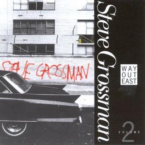 CD Way Out East vol.1 di Steve Grossman
