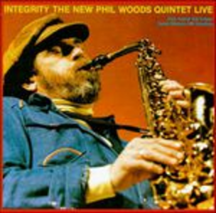 CD Integrity di Phil Woods (Quintet)