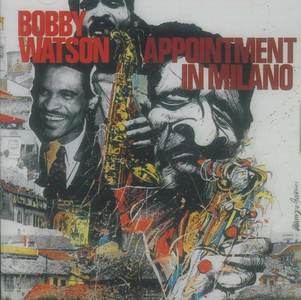 CD Appointment in Milano di Bobby Watson