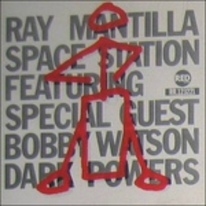 CD Bobby Watson & Ray Mantilla Space Station Bobby Watson , Ray Mantilla (Space Station)