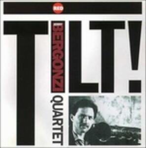 Tilt - CD Audio di Jerry Bergonzi