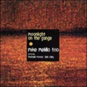 CD Moonlight on the Gange di Mike Melillo