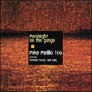 CD Moonlight on the Gange di Mike Melillo