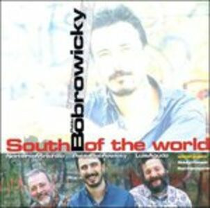 CD South of the World di Pablo Bobrowicky