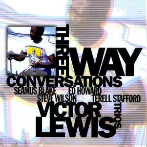 CD Three Way Conversations di Victor Lewis (Trio)