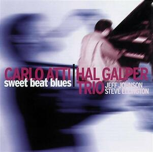 Sweet Beat Blues - CD Audio di Hal Galper,Carlo Atti