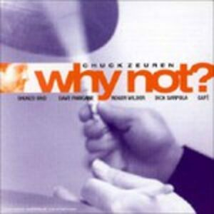 CD Why Not? di Chuck Zeuren