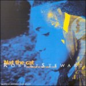 Nat the Cat - CD Audio di Robert Stewart