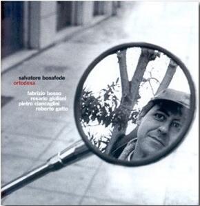 Ortodoxa - CD Audio di Salvatore Bonafede