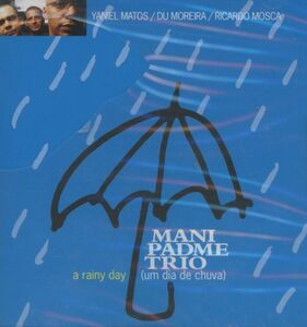 CD A Rainy Day di Mani Padme Trio