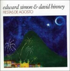 CD Fiestas de Agosto David Binney , Edward Simon
