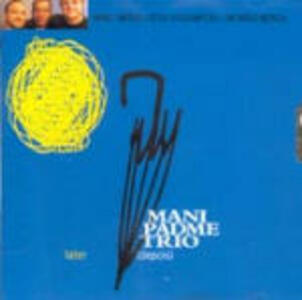 Later (Depois) - CD Audio di Mani Padme Trio
