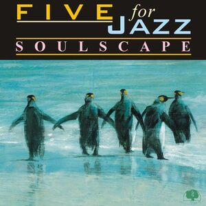 CD Soulscape di Five for Jazz