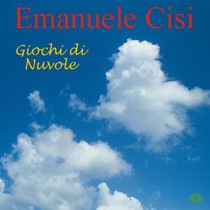 Giochi di nuvole - CD Audio di Emanuele Cisi