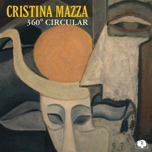 360° Circular - CD Audio di Cristina Mazza