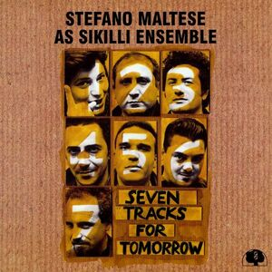 Foto Cover di Seven Tracks for Tomorrow, CD di Stefano Maltese (As Sikilli Ensemble), prodotto da DDQ