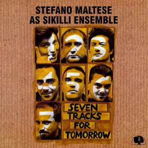 CD Seven Tracks for Tomorrow di Stefano Maltese (As Sikilli Ensemble)