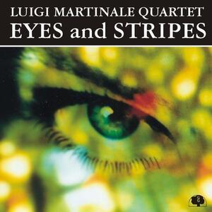 Eyes and Stripes - CD Audio di Luigi Martinale