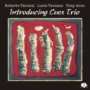 CD Introducing Cues Trio Tony Arco , Roberto Tarenzi , Lucio Terzano