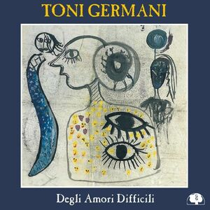 Foto Cover di Degli amori difficili, CD di Toni Germani (Quartet), prodotto da DDQ