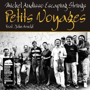 Foto Cover di Petits Voyages, CD di Michel Audisso (Escaping Strings), prodotto da DDQ