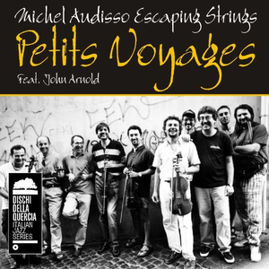 CD Petits Voyages di Michel Audisso (Escaping Strings)