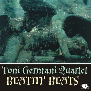 CD Beatin Beats di Toni Germani (Quartet)