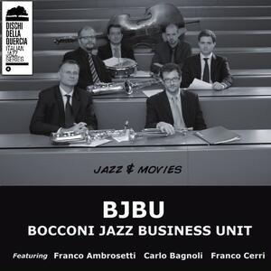 Jazz & Movies - CD Audio di Bocconi Jazz Business Unit