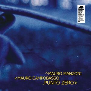 CD Punto Zero Mauro Campobasso , Mauro Manzoni