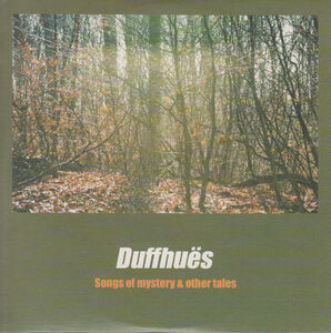Foto Cover di Songs of Mystery &, CD di Duffhues, prodotto da Muze