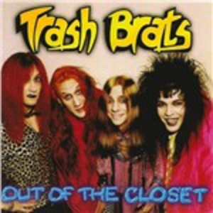 CD Out of the Closet di Trash Brats