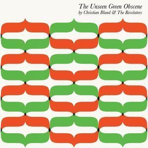 The Unseen Green Obscene - Vinile LP di Revelators,Christian Bland