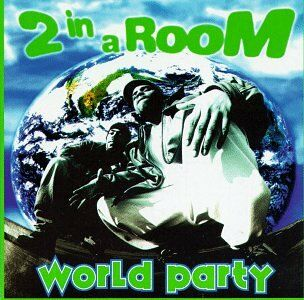 CD World Party di Two in a Room