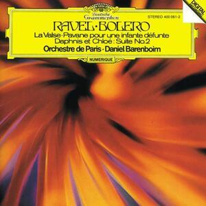 Boléro - La valse - Pavane pour une Infante défunte - Daphnis et Chloé - CD Audio di Maurice Ravel,Daniel Barenboim