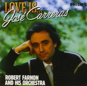 Love Is José Carreras - CD Audio di José Carreras