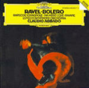 CD Boléro - Rapsodia spagnola - Ma mère l'Oye - Pavane pour une Infante défunte di Maurice Ravel