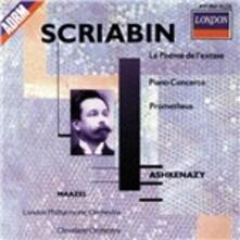 Il poema dell'estasi - Concerto per pianoforte - Prometeo - CD Audio di Alexander Nikolayevich Scriabin,Lorin Maazel,Vladimir Ashkenazy,London Philharmonic Orchestra