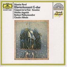 Concerto per pianoforte - Gaspard de la nuit - Sonatina per pianoforte - CD Audio di Maurice Ravel,Martha Argerich,Claudio Abbado,Berliner Philharmoniker