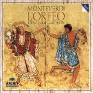 L'Orfeo - CD Audio di Claudio Monteverdi,Anne Sofie von Otter,Anthony Rolfe Johnson,Lynne Dawson,John Eliot Gardiner,English Baroque Soloists