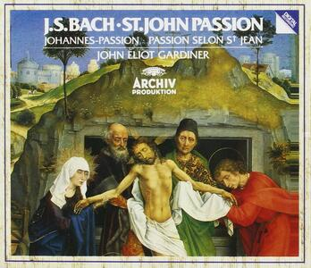 La Passione secondo Giovanni - CD Audio di Johann Sebastian Bach,John Eliot Gardiner
