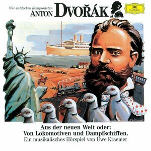 CD Wir Entdecken Komponisten di Antonin Dvorak