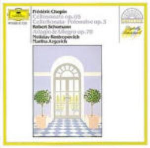 Sonate per violoncello e pianoforte / Adagio & Allegro op.70 - CD Audio di Fryderyk Franciszek Chopin,Robert Schumann,Mstislav Rostropovich,Martha Argerich