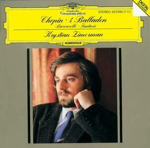 CD 4 Ballate - Barcarolle - Fantasia di Fryderyk Franciszek Chopin