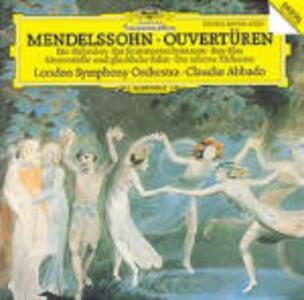 Ouvertures - CD Audio di Felix Mendelssohn-Bartholdy,Claudio Abbado,London Symphony Orchestra