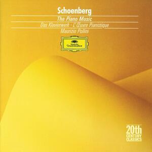 Opere per pianoforte - CD Audio di Arnold Schönberg,Maurizio Pollini