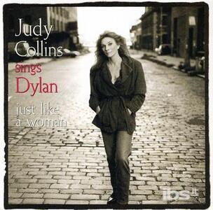 Sings Dylan Just Like - CD Audio di Judy Collins