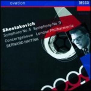 Sinfonie n.5, n.9 - CD Audio di Dmitri Shostakovich,Bernard Haitink,Royal Concertgebouw Orchestra