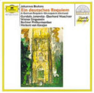 Un Requiem tedesco (Ein Deutsches Requiem) - CD Audio di Johannes Brahms,Herbert Von Karajan,Berliner Philharmoniker