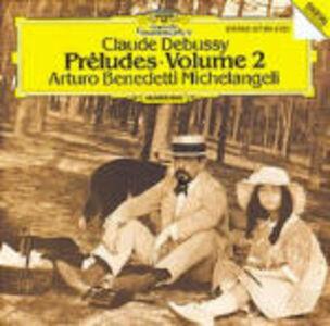 Foto Cover di Preludi Libro II, CD di Claude Debussy,Arturo Benedetti Michelangeli, prodotto da Deutsche Grammophon